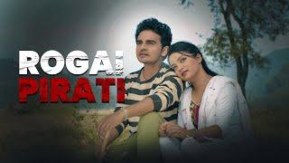 Sunil Giri - Rogai Pirati (रोगै पिरती) | Ft. Sadikshya Chhetri | 2020