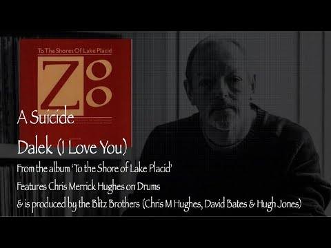 Dalek (I Love You) - A Suicide