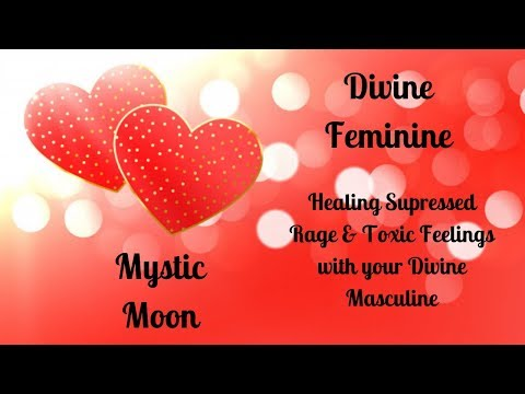 Divine Feminine Messages for Healing Rage & Toxicity on the Journey