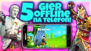5 NAJLEPSZYCH gier OFFLINE Na Telefon! 4 *idealne na wakacje*