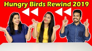 Hungry Birds Rewind 2019 | What A Year