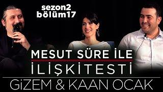 Gambar cover Mesut Süre İle İlişki Testi | Konuklar: Gizem & Kaan Ocak