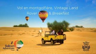 Vol en montgolfière, Vintage Land Rover Drive & Br...
