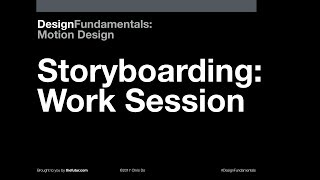 Design Fundamentals: Storyboarding & Sequence Design