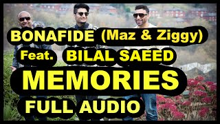 FULL AUDIO | MEMORIES |  BONAFIDE (Maz & Ziggy) | Bilal Saeed