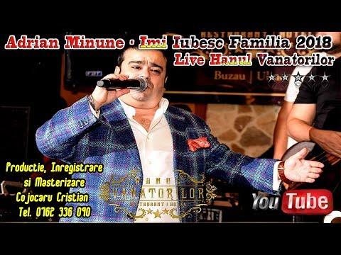 Adrian Minune - Imi Iubesc Familia 2018 (Live Hanul Vanatorilor) 28 Decembrie