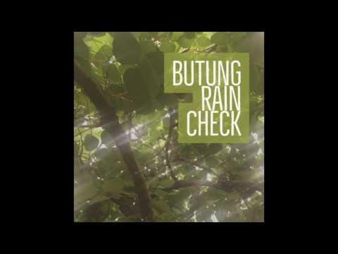 Butung - Rain Check