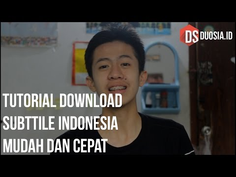 Cara Download Subtitle Indonesia Untuk Film atau Video