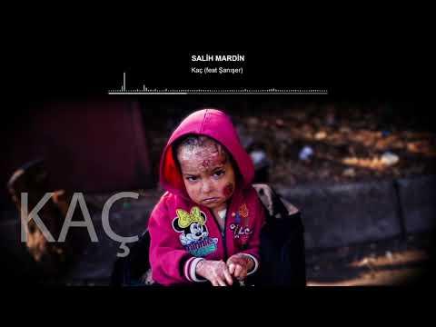Şanışer & Salih Mardin - Kaç