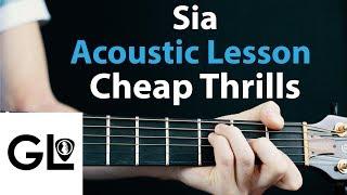 Sia - Cheap Thrills: Acoustic Guitar Lesson 🎸