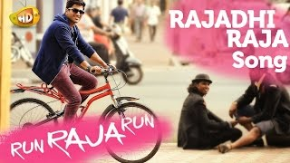 Run Raja Run Video Songs - Rajadhi Raja Song - Sharwanand, Seerat Kapoor, Ghibran