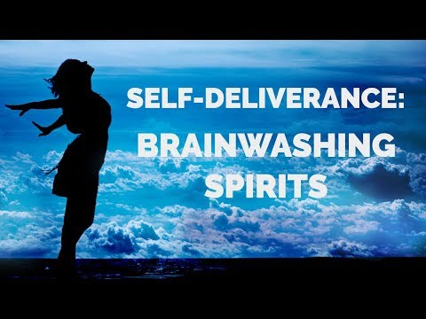 Deliverance from Brainwashing | Self-Deliverance Prayers