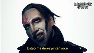 Marilyn Manson - PAINT YOU WITH MY LOVE (Legendado/Tradução)