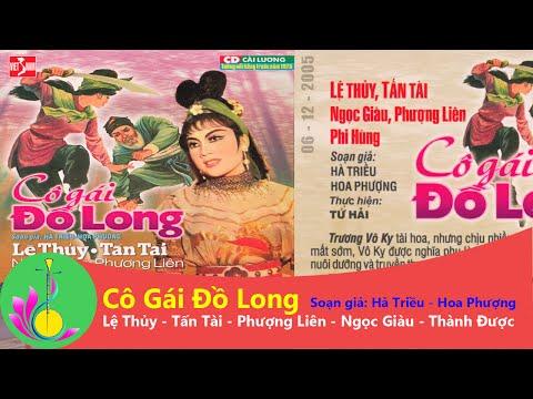 [Cải lương] Cô Gái Đồ Long - Lệ Thủy - Tấn Tài - Phượng Liên - Ngọc Giàu   Bản Sắc Phương Nam