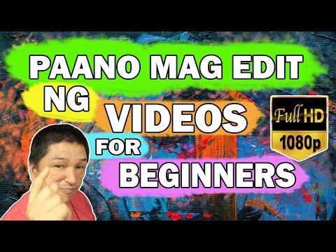 HOW TO EDIT VIDEOS FOR BEGINNERS 2020 | TAGALOG