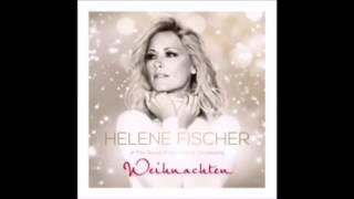 Helene Fischer - Weihnachten (Das Album) - Alle Weihnachtslieder