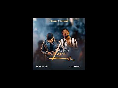 Give me Love - Exodus & Levixone Official Audio (Prod. Nessim)
