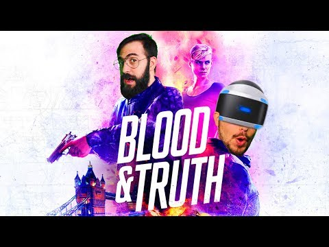 Blood And Truth | NOOO QUÉ ZARPADO *PlayStation VR, PSVR Y Memes*