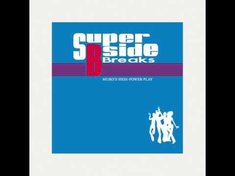 DJ Muro - Super B-Side Breaks