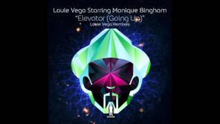 Louie Vega Starring Monique Bingham - Elevator (Going Up) [Louie Vega & Gene Perez Sexy Bass Mix]