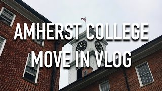 VLOG 024: MOVE-IN DAY AT AMHERST COLLEGE