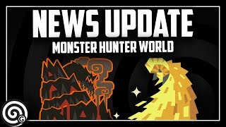 NEWS UPDATE - AT Zorah and Kulve for PC | Monster Hunter World