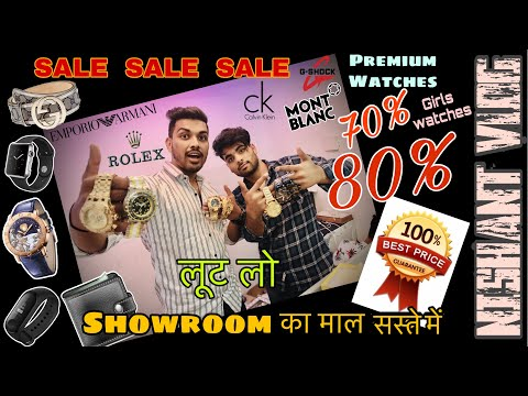CHEAPEST BRANDED WATCHES IN DELHI | LUXURY WATCHES IN DELHI | 7A QUALITY | NISHANT VLOG