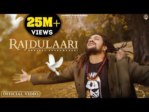 Rajdulaari Official Video || Hansraj Raghuwanshi || Ricky T Giftrullers || Baba ji ||One Man Army||