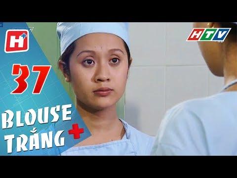 Blouse Trắng - Tập 37 | HTV Phim Tình Cảm Việt Nam Hay Nhất 2018