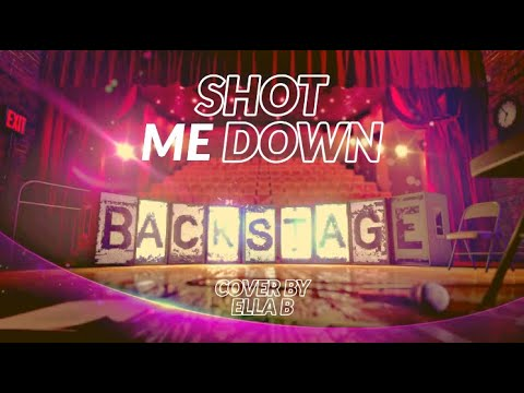 Shot Me Down-Backstage-cover by Ella B