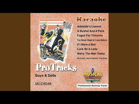 Adelaide's Lament (In the Style Of 'Guys & Dolls') (Karaoke Version Instrumental Only)