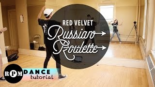 """Red Velvet """"Russian Roulette"""" Dance Tutorial Part 1 (1st And 2nd Chorus)"""