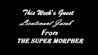Time Bubble Interview with Lieutenant Jacob From Super Morpher