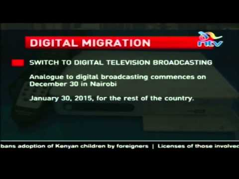 Nairobi to switch to digital broadcasting by December 31st 2014   YouTube