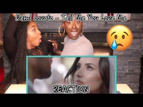 Demi Lovato - Tell Me You Love Me  REACTION