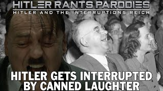 Hitler gets interrupted by canned laughter