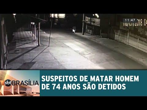 Suspeitos de matar homem de 74 anos são detidos | SBT Brasília 17/07/2018