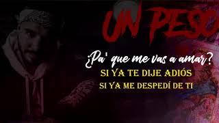 J balvin, Bad Bunny ft Marciano Cantero - Un Peso ( Video Letra)