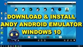 Andy Android OS How to Download and Install on Windows 10 in 2018