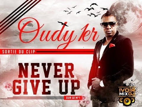 oudy 1er never give up mp3