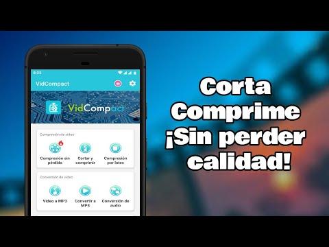 El mejor compresor y cortador de videos para Android - SIN PERDER NADA DE CALIDAD