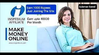 Earn Money Online in Pakistan with the Inspedium Affiliate Program 2020