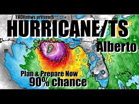 Plan & Prepare NOW! Hurricane TS Alberto Landfall Sunday* Gu