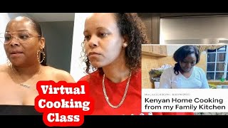OUR FIRST VIRTUAL COOKING CLASS MAKING AUTHENTIC AFRICAN FOOD AT HOME.