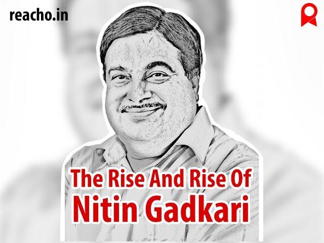 The Rise And Rise Of Nitin Gadkari
