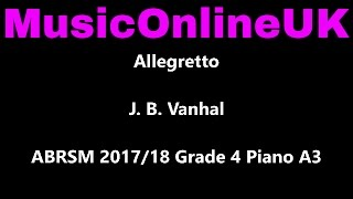 Allegretto - J. B. Vanhal - ABRSM 2017/18 Grade 4 Piano A3 with TEACHING NOTES