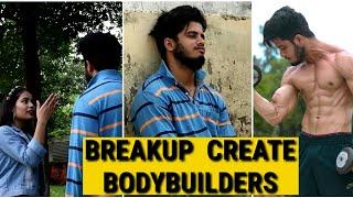 | Breakup Create Bodybuilders |  Ft. Ankit fitness |