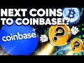 Coinbase's NEXT Altcoin Additions Are Incoming!!!