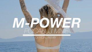 M-POWER - Pocałuj mnie (CandyNoize remix)