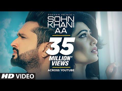 Sohn Khani Aa: Roshan Prince (Full Song) Jaggi Singh | Maninder Kailey | Latest Punjabi Songs 2019